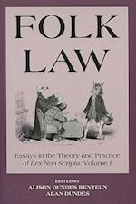 Folk Law Folk Law Folk Law (Essays in the theory & practice of