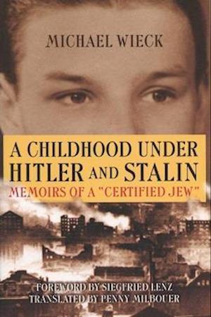 Childhood Under Hitler and Stalin