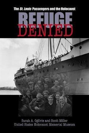 Bog, paperback Refuge Denied af Sarah A. Ogilvie, Scott Miller
