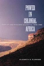 Power in Colonial Africa (Africa and the Diaspora: History, Politics, Culture)