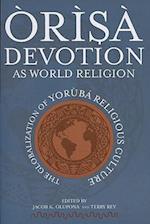 ÒRìsà Devotion as World Religion