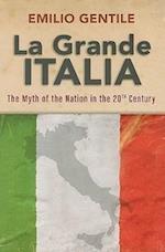 La Grande Italia af Emilio Gentile
