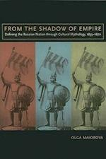 From the Shadow of Empire (Mellon Slavic Studies Initiative Book)
