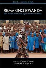 Remaking Rwanda (Critical Human Rights)