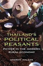 Thailand's Political Peasants (New Perspectives in Southeast Asian Studies)
