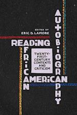 Reading African American Autobiography (WISCONSIN STUDIES IN AUTOBIOGRAPHY)