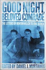 Good Night, Beloved Comrade (Living Out: Gay And Lesbian Autobiog)