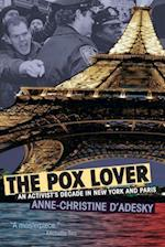 The Pox Lover (Living Out: Gay and Lesbian  Autobiographies)