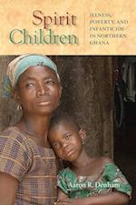 Spirit Children (Africa and the Diaspora: History, Politics, Culture)
