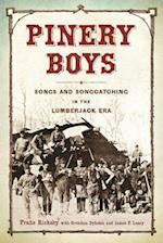 Pinery Boys (Languages and Folklore of Upper Midwest)