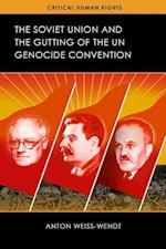 The Soviet Union and the Gutting of the Un Genocide Convention (Critical Human Rights)