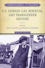Understanding and Teaching U.S. Lesbian, Gay, Bisexual, and Transgender History (Harvey Goldberg)
