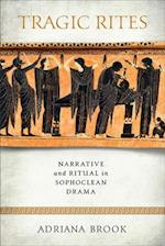 Tragic Rites (Wisconsin Studies in Classics Hardcover)