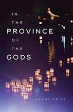 In the Province of the Gods (Living Out: Gay and Lesbian  Autobiographies)