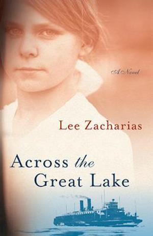 Across the Great Lake, Volume 1