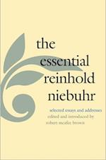 The Essential Reinhold Niebuhr af Robert McApee Brown, Robert Mcafee Brown, Reinhold Niebuhr