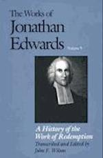 The Works of Jonathan Edwards, Vol. 9 (Works of Jonathan Edwards Series)