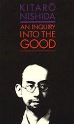 An Inquiry into the Good af Masao Abe, Christopher Ives, Kitaro Nishida