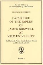 Catalogue of the Papers of James Boswell at Yale University (Yale Editions of the Private Papers of James Boswell)