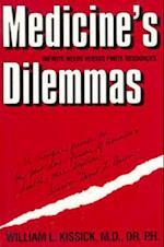Medicine's Dilemmas (Yale Fastback)