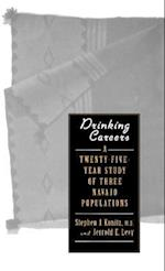 Drinking Careers: A Twenty-Five Year Study of Three Navajo Populations