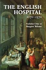 The English Hospital, 1070-1570 af Margaret Webster, Nicholas Orme