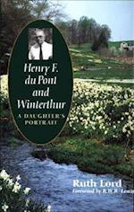 Henry F. Du Pont and Winterthur