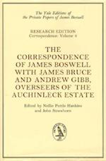 The Correspondence of James Boswell with James Bruce and Andrew Gibb, Overseers of the Auchinleck Estate af james Boswell, Andrew Gibb, James Bruce
