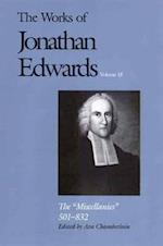 The Works of Jonathan Edwards, Vol. 18 (Works of Jonathan Edwards Series)