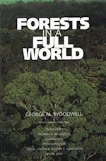 Forests in a Full World af G. M. Woodwell, George M. Woodwell