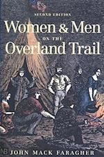 Women and Men on the Overland Trail (Yale Nota Bene S)