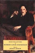 Selected Letters of Robert Louis Stevenson (Yale Nota Bene)