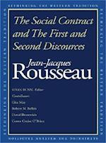 The Social Contract and The First and Second Discourses (Rethinking the Western Tradition)