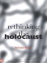 Rethinking the Holocaust (Yale Nota Bene)
