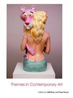 Themes in Contemporary Art (Art of the Twentieth Century, nr. 4)