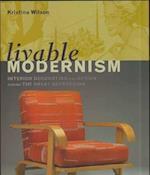 Livable Modernism (Yale University Art Gallery S)