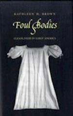 Foul Bodies (Society and the Sexes in the Modern World)