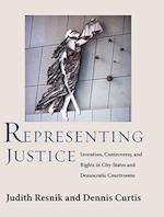 Representing Justice (Yale Law Library Series in Legal History and Reference)