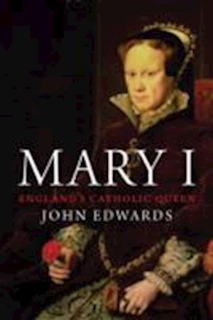 Bog, hardback Mary I af John Edwards