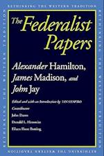 The Federalist Papers (Rethinking the Western Tradition)