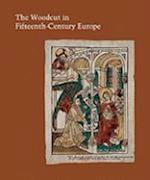 The Woodcut in Fifteenth-Century Europe (Studies in the History of Art Series, National Gallerly of Art, Washington)