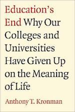 Education's End af Anthony T. Kronman