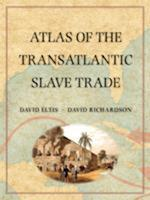 Atlas of the Transatlantic Slave Trade af David Eltis, David Richardson