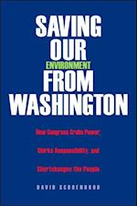 Saving Our Environment from Washington af David Schoenbrod