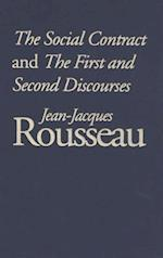Social Contract and The First and Second Discourses (Rethinking the Western Tradition)