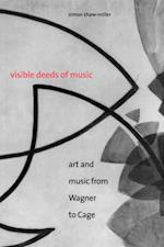 Visible Deeds of Music