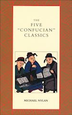 Five &quote;Confucian&quote; Classics