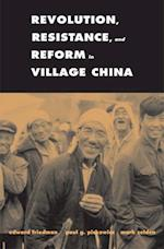 Revolution, Resistance, and Reform in Village China (Yale Agrarian Studies Series)
