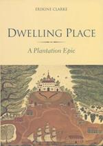 Dwelling Place af Erskine Clarke