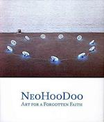 NeoHooDoo (Menil Collection S)